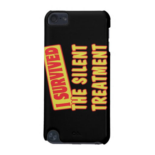 I SURVIVED THE SILENT TREATMENT iPod TOUCH (5TH GENERATION) COVER