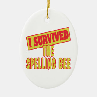 I SURVIVED THE SPELLING BEE CERAMIC OVAL DECORATION