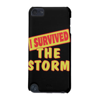 I SURVIVED THE STORM iPod TOUCH 5G COVER