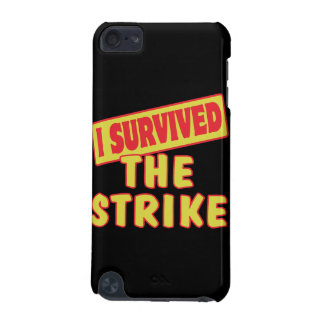 I SURVIVED THE STRIKE iPod TOUCH 5G CASES