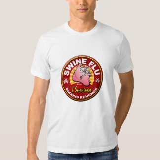 I Survived The Swine Flu Pandemic - H1N1 Virus Tee Shirt