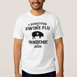 I Survived the Swine Flu Pandemic of 2009 Tshirt