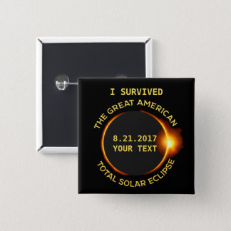 I Survived the Total Solar Eclipse 8.21.2017 USA 15 Cm Square Badge