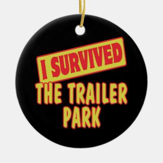 I SURVIVED THE TRAILER PARK ROUND CERAMIC DECORATION