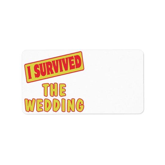 I SURVIVED THE WEDDING ADDRESS LABEL