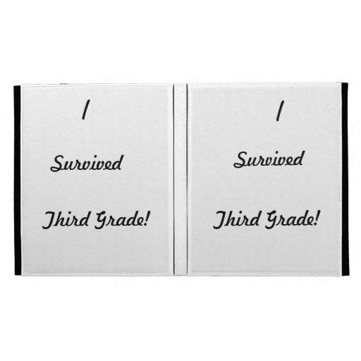 I survived Third Grade! iPad Folio Cases