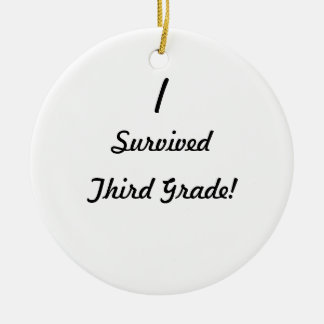 I survived Third Grade Ornaments