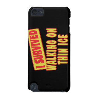 I SURVIVED WALKING ON THIN ICE iPod TOUCH (5TH GENERATION) CASE