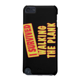 I SURVIVED WALKING THE PLANK iPod TOUCH 5G CASE