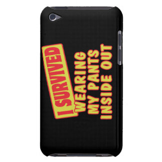 I SURVIVED WEARING PANTS INSIDE OUT iPod Case-Mate CASE