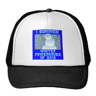 I Survived! Winter Powerhouse of 2010 Trucker Hat