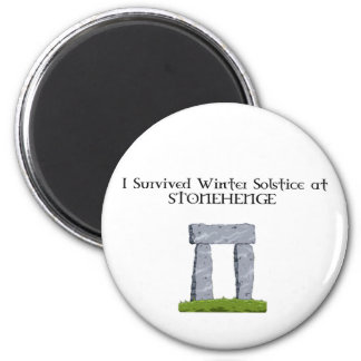 I Survived Winter Solstice at Stonehenge 6 Cm Round Magnet