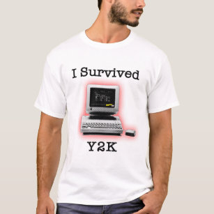 I Survived Y2k Clothing - Apparel, Shoes & More | Zazzle UK