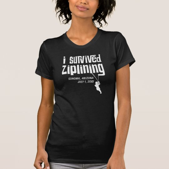 I survived Ziplining Customisable T-Shirt
