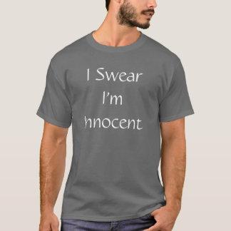I Swear I'm Innocent T-Shirt