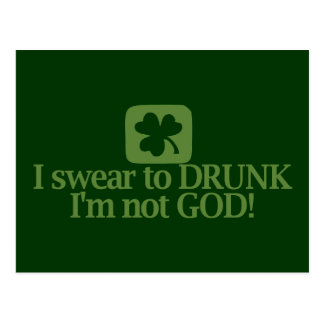 I Swear To Drunk I m NOT God Post Card