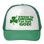 I Swear To Drunk I'm Not God! Cap