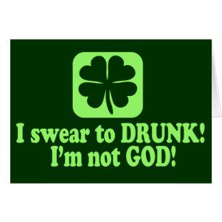 I Swear to Drunk I'm Not God Greeting Card