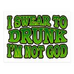 I Swear to Drunk I'm Not God Postcard