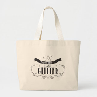 I Sweat Glitter Quote Tote Bag