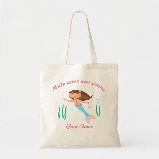 """""""I Swim like a Mermaid"""" Spanish Tote Bag"""