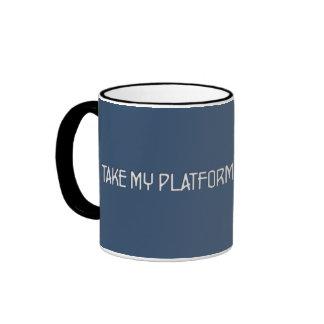 I take my platform from the center ringer coffee mug