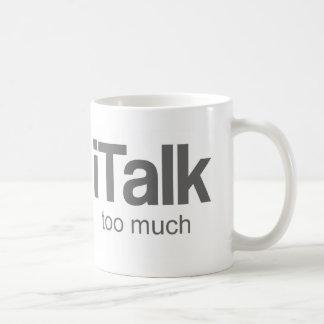 I Talk too much - Funny Design Basic White Mug