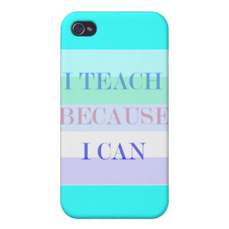I Teach Because I Can iPhone 4/4S Case