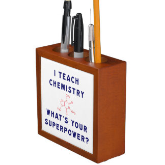 I teach Chemistry What's Your Superpower? Pencil Holder