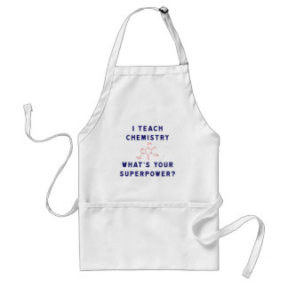 I teach Chemistry What's Your Superpower? Standard Apron