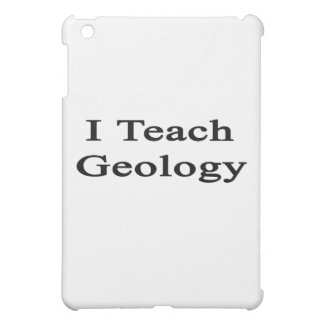 I Teach Geology Cover For The iPad Mini