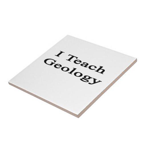 I Teach Geology Tile