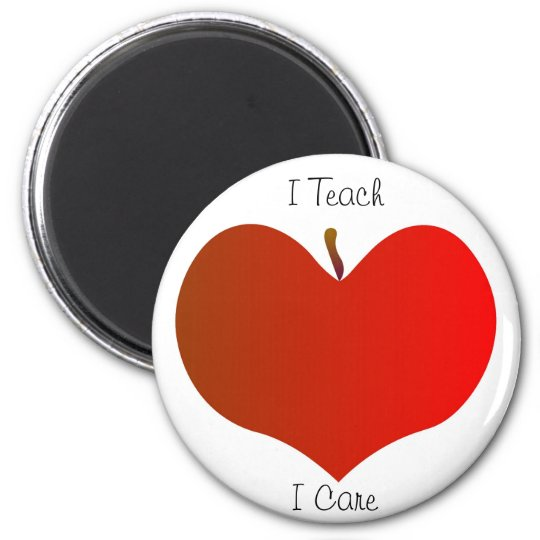 I Teach, I Care Magnet