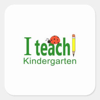 I TEACH KINDERGARTEN SQUARE STICKERS