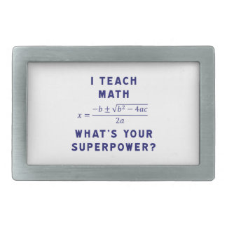 I Teach Math / What's Your Superpower? Belt Buckles