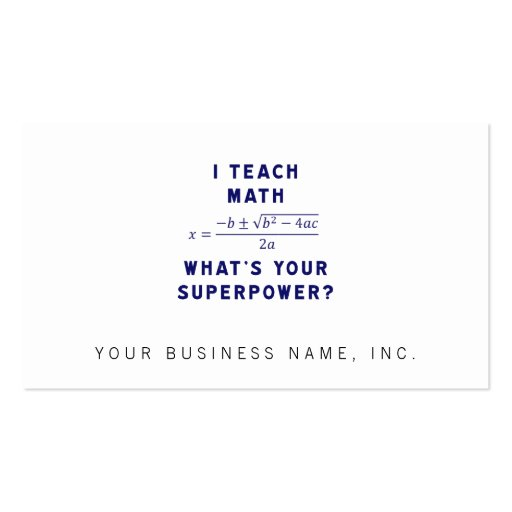I Teach Math / What's Your Superpower? Business Card Template