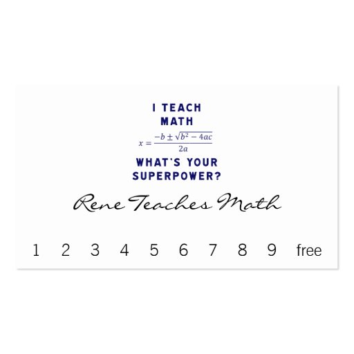 I Teach Math What's Your Superpower? Business Card Templates