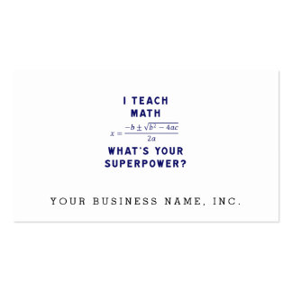 I Teach Math / What's Your Superpower? Pack Of Standard Business Cards