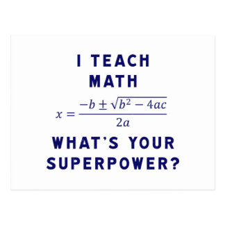 I Teach Math What's Your Superpower? Postcard