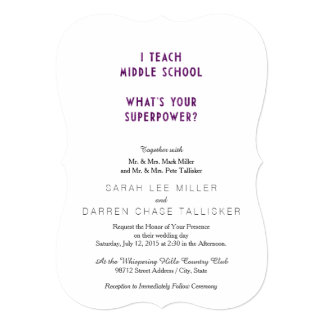 """I Teach Middle School What's Your Superpower? 5"""" X 7"""" Invitation Card"""