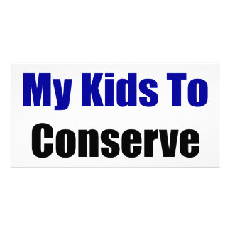 I Teach My Kids To Conserve Water Personalized Photo Card