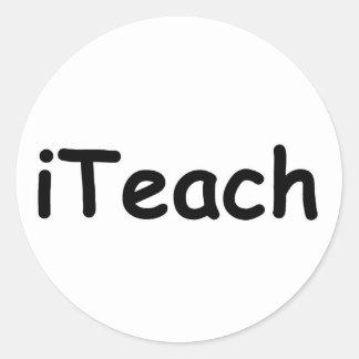 i Teach Round Sticker