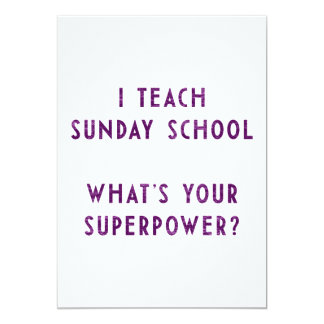 I Teach Sunday School What's Your Superpower? Card