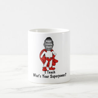 I Teach, What is Your Superpower?  - Red Coffee Mug