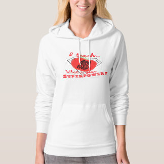 I Teach, What's Your Superpower? Superhero Hoodie! Hooded Pullover