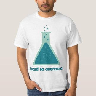 I Tend To Overreact Chemistry Science Beaker Tshirt