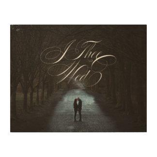 I Thee Wed VI Wedding Photo Wood Canvas Wall Art