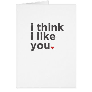 I think I like you Funny Card
