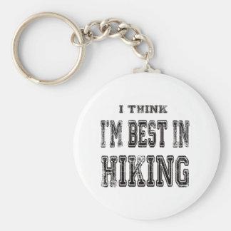 I Think I m Best In Hiking Keychain