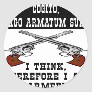 I Think Therefore I Am Armed Classic Round Sticker